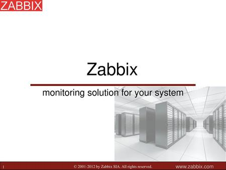 Zabbix monitoring solution for your system