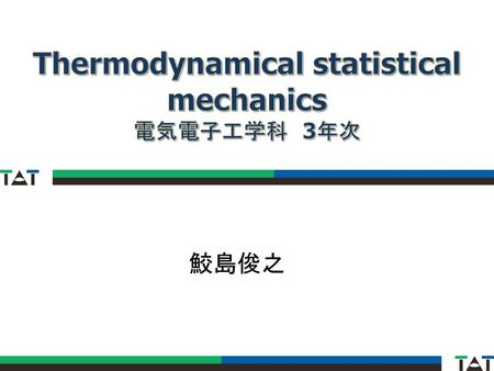 Thermodynamical statistical mechanics