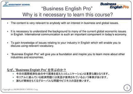 """Business English Pro"" Why is it necessary to learn this course?"