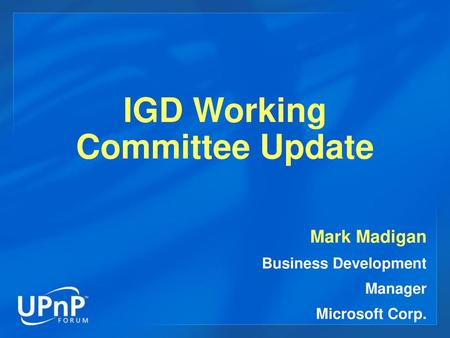 IGD Working Committee Update