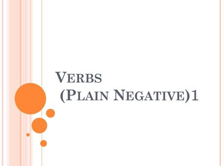 Verbs (Plain Negative)1
