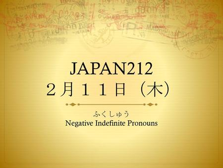 ふくしゅう Negative Indefinite Pronouns