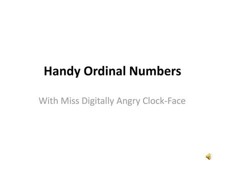 With Miss Digitally Angry Clock-Face