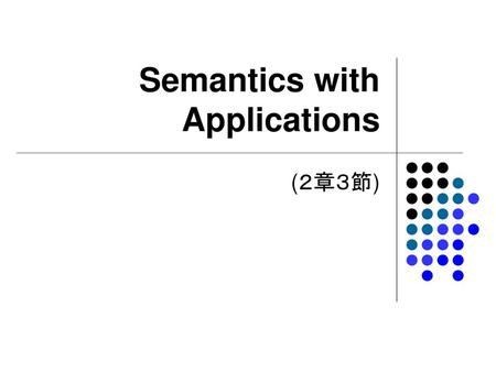Semantics with Applications
