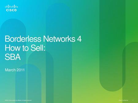 Borderless Networks 4 How to Sell: SBA