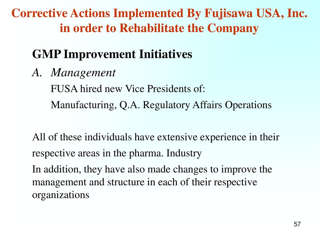 GMP Improvement Initiatives B. Assay Validations