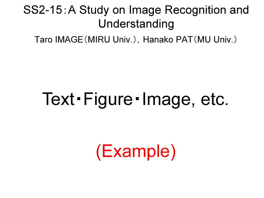 SS2-15:A Study on Image Recognition and Understanding