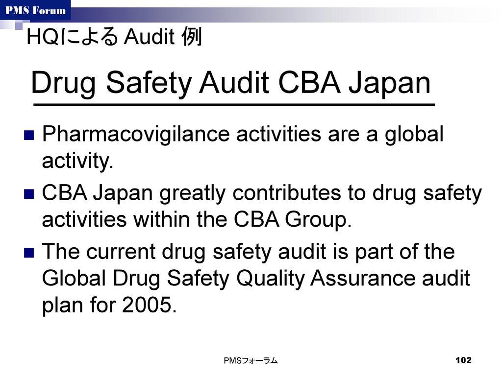 Drug Safety Audit CBA Japan