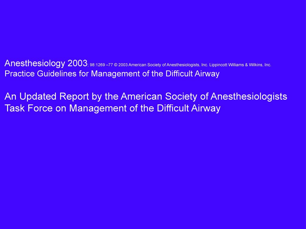 Anesthesiology 2003; 98:1269 –77 © 2003 American Society of Anesthesiologists, Inc. Lippincott Williams & Wilkins, Inc.
