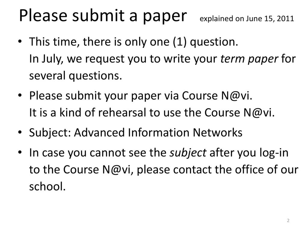 Please submit a paper explained on June 15, 2011
