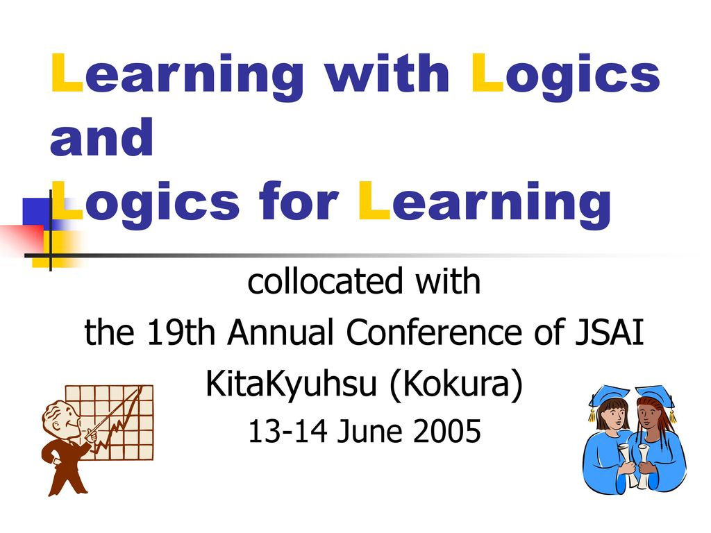Learning with Logics and Logics for Learning
