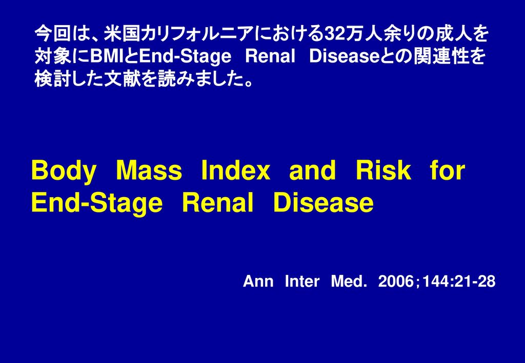 Body Mass Index and Risk for End-Stage Renal Disease