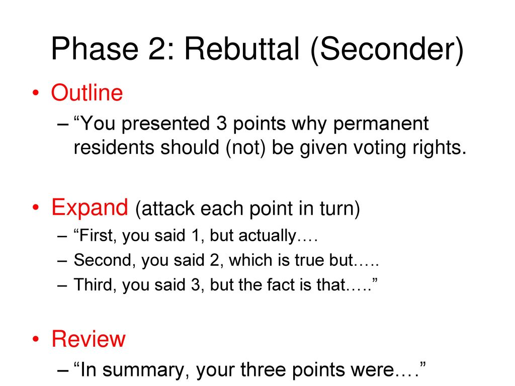 Phase 2: Rebuttal (Seconder)