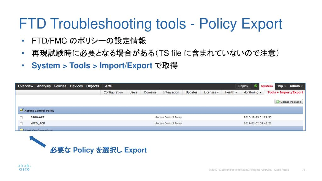 FTD Troubleshooting tools - Policy Export