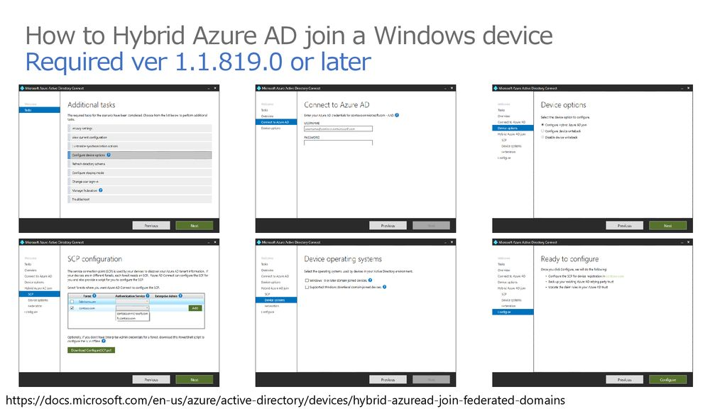 7/31/2019 2:02 PM How to Hybrid Azure AD join a Windows device Required ver or later.