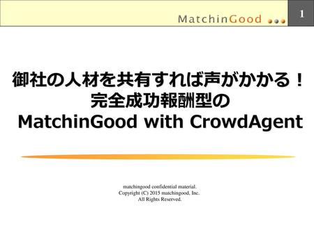 MatchinGood with CrowdAgent