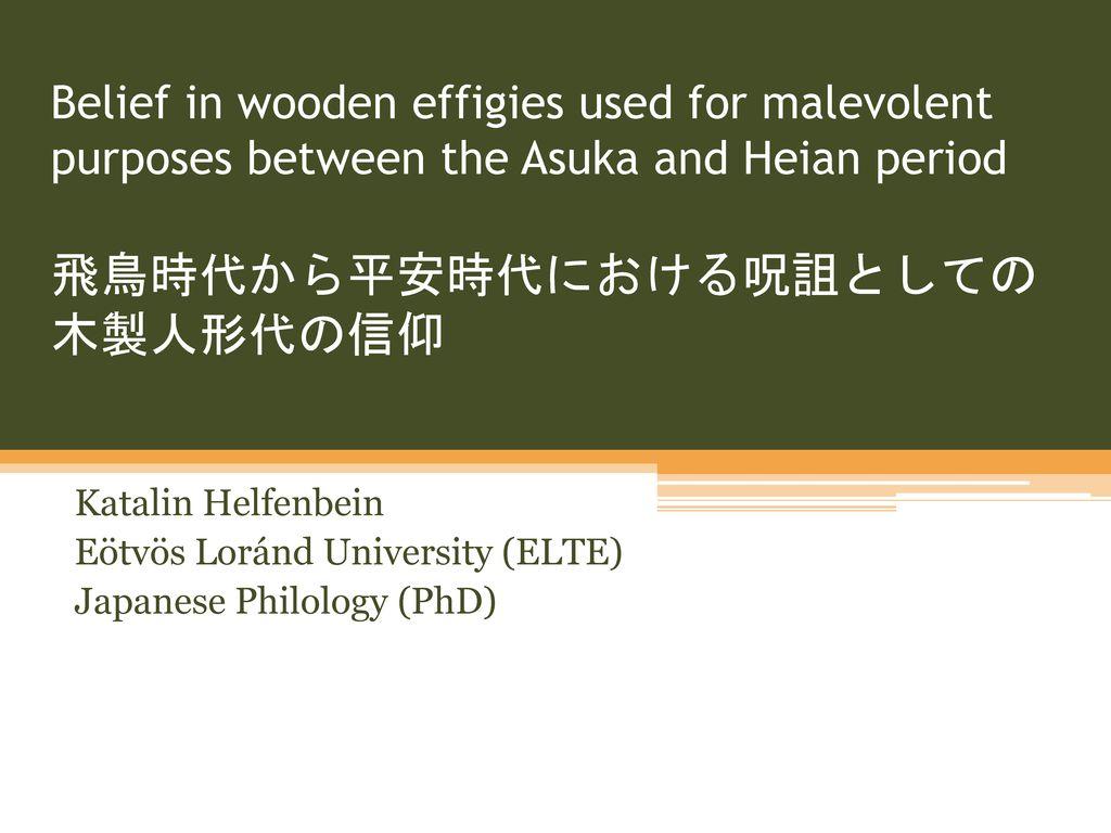 belief in wooden effigies used for malevolent purposes between the
