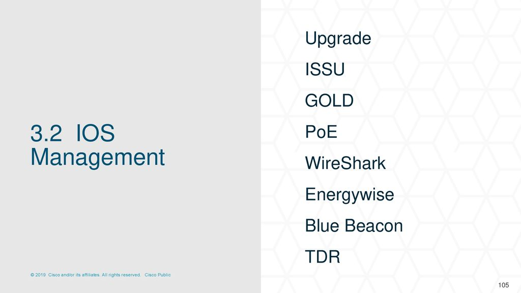 3.2 IOS Management Upgrade ISSU GOLD PoE WireShark Energywise